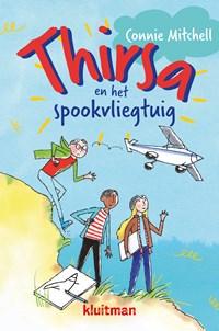 Thirsa en het spookvliegtuig | Connie Mitchell |
