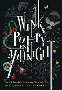 Wink poppy midnight | April Genevieve Tucholke |