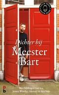Dichter bij Meester Bart | Bart Ongering |
