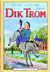 Uit het leven van Dik Trom | C.Joh. Kieviet ; C. Joh. Kieviet |