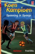 Spanning in Spanje | Fred Diks |