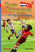 FC Top is de beste! | Fred Diks ; Ivan & ilia |