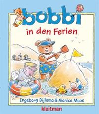 Bobbi in den Ferien | Monica Maas ; Ingeborg Bijlsma |