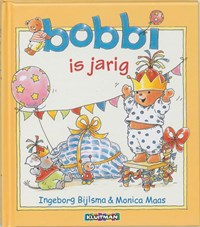 Bobbi is jarig   Ingeborg Bijlsma ; Monica Maas  