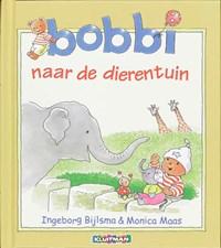Bobbi naar de dierentuin   Ingeborg Bijlsma ; Monica Maas  