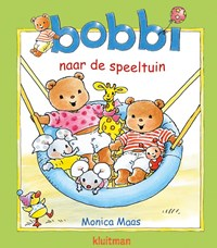 Bobbi naar de speeltuin | Monica Maas |