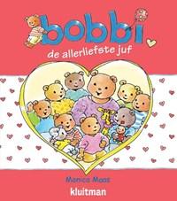 Bobbi de allerliefste juf | Monica Maas |