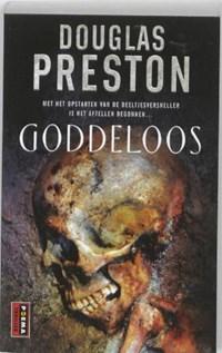 Goddeloos   Douglas Preston  