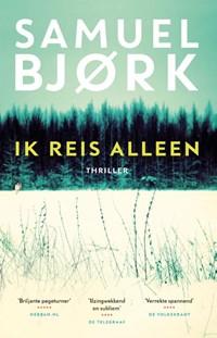 Ik reis alleen | Samuel Bjørk |