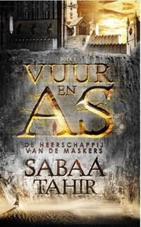 Vuur en As 1 - De heerschappij van de Maskers | Sabaa Tahir |