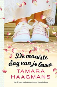 De mooiste dag van je leven | Tamara Haagmans |