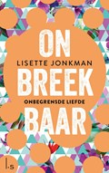 Onbreekbaar 2 - Onbegrensde liefde (POD) | Lisette Jonkman |