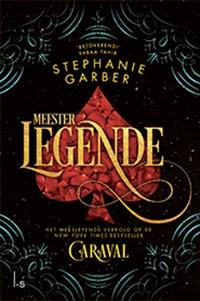 Meester Legende | Stephanie Garber |