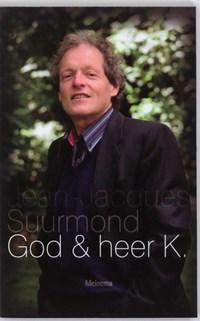 God & heer K.   J.J. Suurmond  