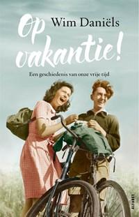 Op vakantie! | Wim Daniëls |