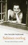 Sabines oorlog   Eva Taylor-Tazelaar  