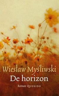 De horizon | Wieslaw Mysliwski |