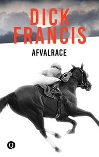 Afvalrace | Dick Francis |