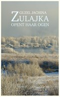 Zulajka opent haar ogen | Guzel Jachina |