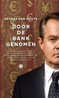 Door de bank genomen | George van Houts |
