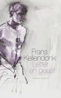 Letter en geest | Frans Kellendonk |
