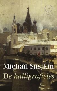 De kalligrafieles | Michaïl Sjisjkin |