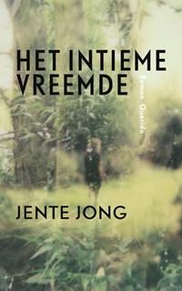 Het intieme vreemde | Jente Jong |