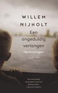 Een ongeduldig verlangen | Willem Nijholt |