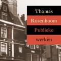 Publieke werken | Thomas Rosenboom |