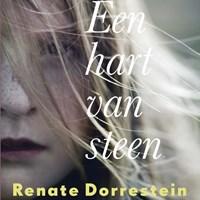 Een hart van steen | Renate Dorrestein |