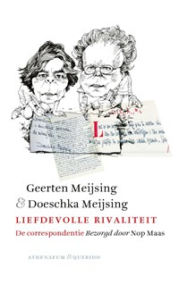 Liefdevolle rivaliteit | Geerten Meijsing ; Doeschka Meijsing |