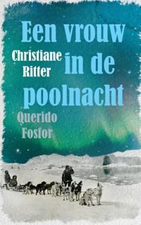 Een vrouw in de poolnacht   Christiane Ritter  