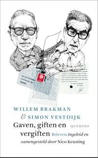 Gaven, giften en vergiften | Willem Brakman ; Simon Vestdijk |