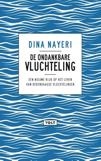 De ondankbare vluchteling | Dina Nayeri |