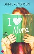 I love Nora   Annie Robertson  
