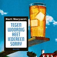 Tegenwoordig heet iedereen Sorry | Bart Moeyaert |