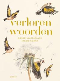 Verloren woorden | Robert Macfarlane ; Jackie Morris |