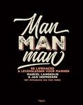 Man man man | Marcel Langedijk ; Jan Heemskerk |