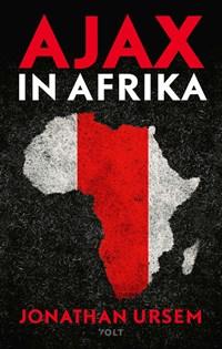 Ajax in Afrika | Jonathan Ursem |