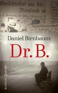 Dr. B.   Daniel Birnbaum  