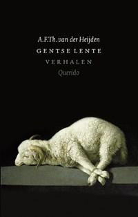 Gentse lente | A.F.Th. van der Heijden |