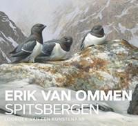 Spitsbergen   Erik van Ommen ; Wilma Brinkhof  