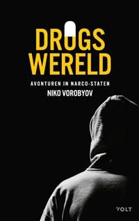Drugswereld | Niko Vorobyov |