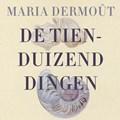 De tienduizend dingen   Maria Dermoût  