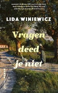 Vragen deed je niet   Lida Winiewicz  
