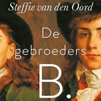 De gebroeders B. | Steffie van den Oord |