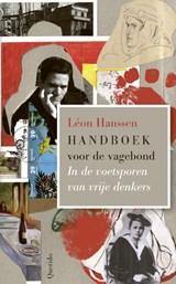 Handboek voor de vagebond | Léon Hanssen | 9789021421308
