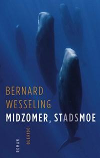 Midzomer, stadsmoe | Bernard Wesseling |