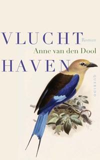 Vluchthaven   Anne van den Dool  