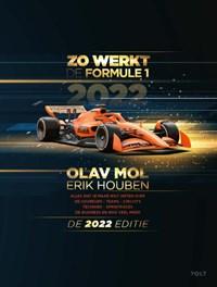 Zo werkt de Formule 1 - de 2022 editie | Erik Houben ; Olav Mol |